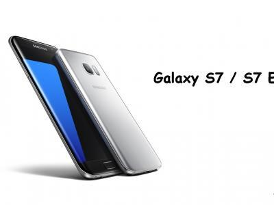 Samsung Galaxy S7 ve S7 Edge
